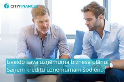 biznesa plāns kredīta saņemšanai, kredīti uzņēmumiem, kredīts uzņēmumam, kredīts uzņēmumiem, cityfinances kredīts, aizdevums biznesam, nauda bizensam, cityfinances, faktorings,